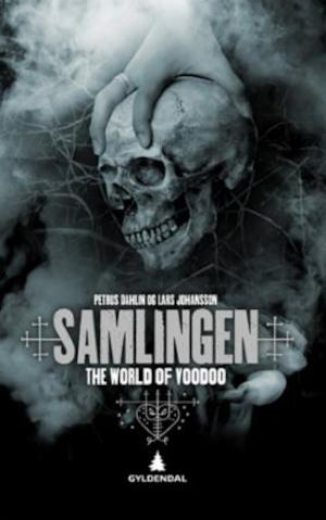Samlingen : the world of voodoo